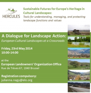 A Dialogue for Landscape Action: European Cultural Landscapes at a Crossroads